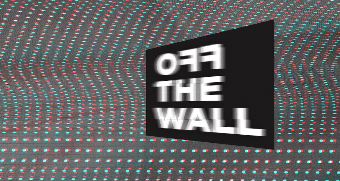 OFF THE WALL | video art screening series